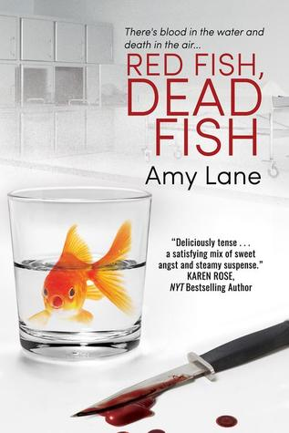 Recent Release Review: Red Fish, Dead Fish (Fish Out of Water #2) by Amy Lane