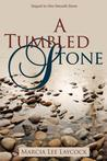 A Tumbled Stone (One Smooth Stone #2)