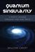 Quantum Singularity: A Poet...