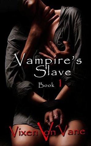 Vampire's Slave: Book 1 PDF Download
