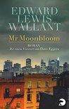 Mr Moonbloom: Roman - Mit einem Vorwort von Dave Eggers