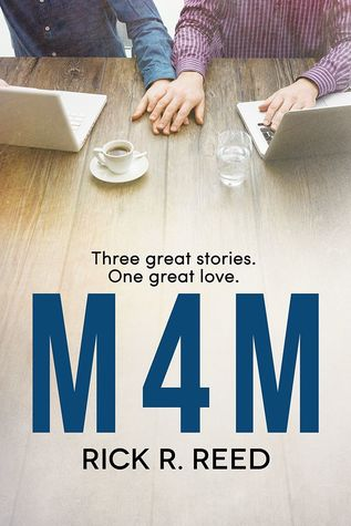 Release Day Review: M4M by Rick R. Reed