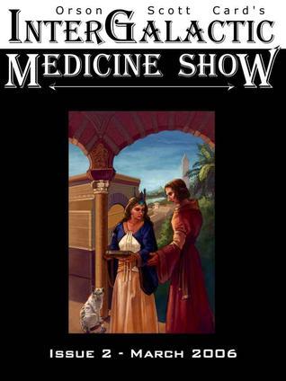 InterGalactic Medicine Show, Issue 2 (InterGalactic Medicine Show, #2)