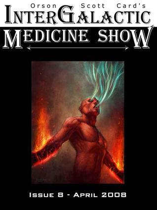 InterGalactic Medicine Show, Issue 8 (InterGalactic Medicine Show, #8)