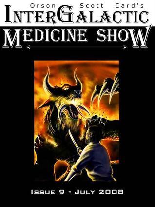 InterGalactic Medicine Show, Issue 9 (InterGalactic Medicine Show, #9)