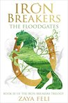 The Floodgates (Iron Breakers, #3)