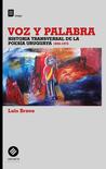 Voz y palabra. Historia transversal de la poesía uruguaya 1950-1973