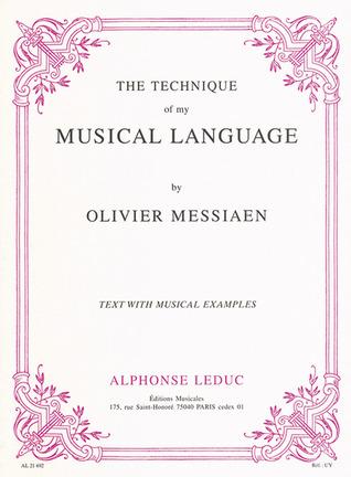 Technique Of My Musical Language