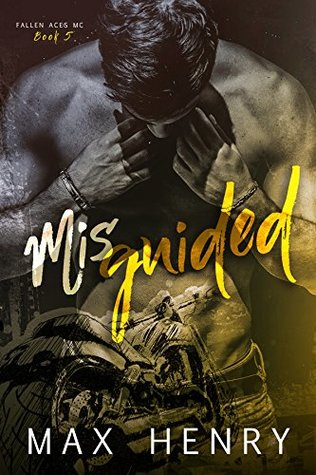 Misguided (Fallen Aces MC Book 5)