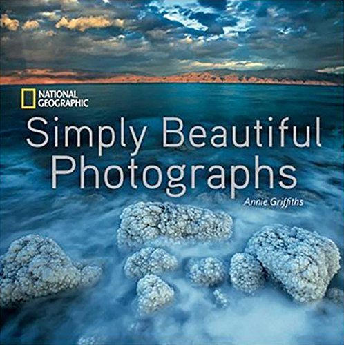 National Geographic Simply Beautiful Photographs (National Geographic Collectors Series)