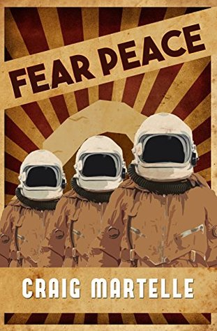 Fear Peace: A Military Science Fiction Short Story
