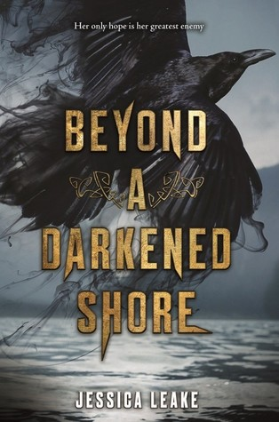 Beyond a Darkened Shore – Jessica Leake