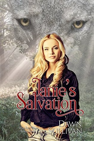 Janie's Salvation (White River Wolves #3)