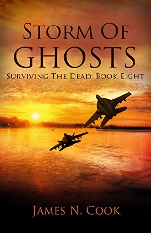 Storm of Ghosts (Surviving the Dead #8)