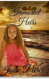 Immortal Heirs (The Immortal Series Book 1)