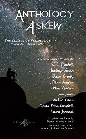 Anthology Askew Volume 001: The Collective Perspective (Askew Anthologies)