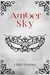 Amber Sky (C.O.I.L.S of Copper and Brass, #1) by Claire Warner