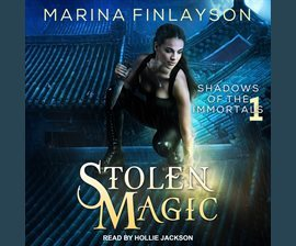 Stolen Magic (Shadows of the Immortals #1)