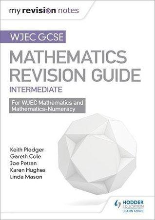 WJEC GCSE Maths Intermediate: Mastering Mathematics Revision Guide (My Revision Notes)