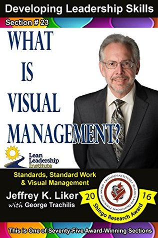 Developing Leadership Skills 23: What is Visual Management? - Module 3 Section 5