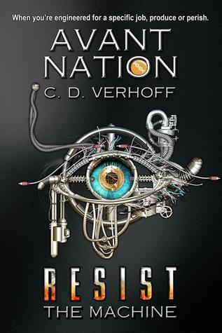 Resist the Machine by C.D. Verhoff