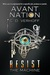 Resist the Machine (Avant Nation, #1)