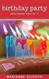 Birthday Party: Daisy Hunter Story No. 2 (The Daisy Hunter Stories)
