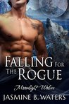 Falling for the Rogue (Moonlight Wolves, #1)
