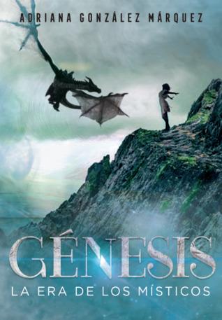 Génesis (La era de los Místicos #2)