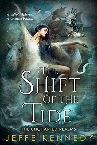Review: The Shift of the Tide by Jeffe Kennedy (@mlsimmons, @jeffekennedy)