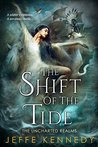 The Shift of the Tide (The Uncharted Realms #3)
