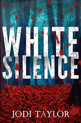Review: 'White Silence' by Jodi Taylor