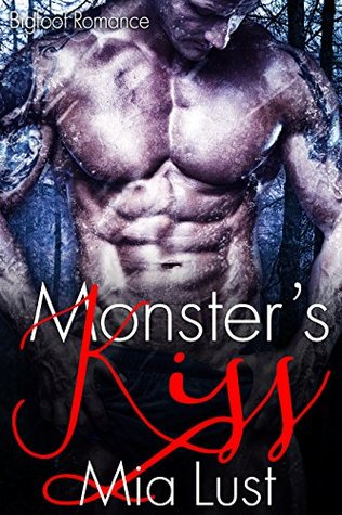 Monster's Kiss: Bigfoot Romance
