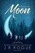 Letters to the Moon by J.R. Rogue