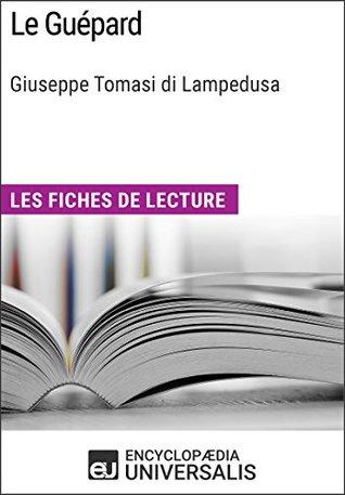 Le Guépard de Giuseppe Tomasi di Lampedusa: Les Fiches de lecture d'Universalis