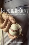 Behind in the Count: A Portland Pioneers Novel