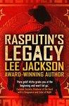RASPUTIN'S LEGACY by Lee     Jackson