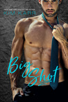 Big Shot (Sexy Jerk World, #2)