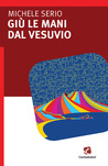 Giù le mani dal Vesuvio