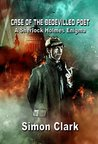 Case of the Bedevilled Poet: A Sherlock Holmes Enigma (NewCon Press Novellas Set 2 Book 1)