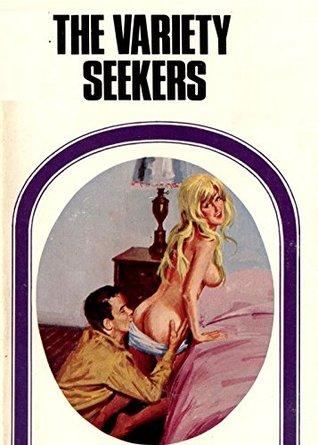 The Variety Seekers - Erotic Novel