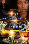 Lil' Mama Fell In Love With the Plug 2 by Toy