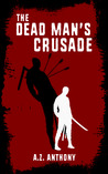 The Dead Man's Crusade