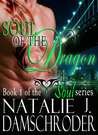 Soul of the Dragon by Natalie J. Damschroder
