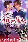 All For Show by Rachel Kane