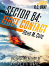 Sector 64: First Contact (Sector64, #1)