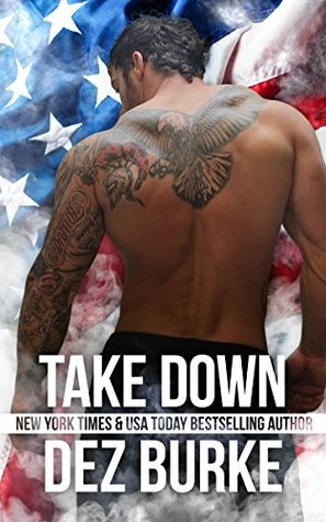 Take Down (Steel Infidels, #4)