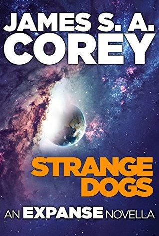 Strange Dogs by James S.A. Corey