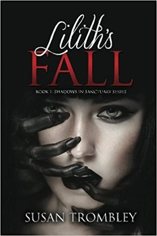 Lilith's Fall by Susan Trombley