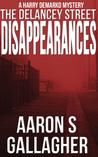 The Delancey Street Disappearances (Bennett & DeMarko Book 2)